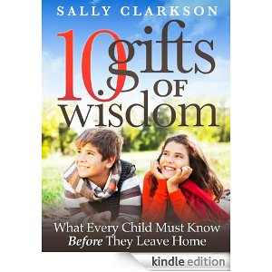 10 Gifts of Wisdom [Kindle Edition]