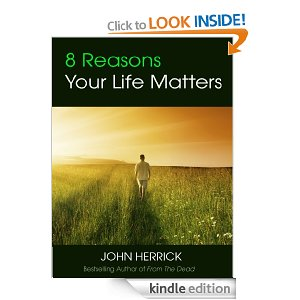 8 Reasons Your Life Matters [Kindle Edition]