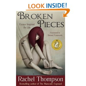 Broken Pieces (Essays Inspired By Life) [Kindle Edition]