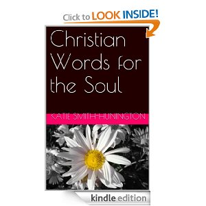 Christian Words for the Soul [Kindle Edition]