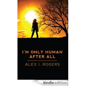 I'm Only Human After All (The Empowerment Series Book 1) [Kindle Edition]