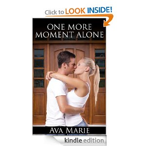 One More Moment Alone [Kindle Edition]