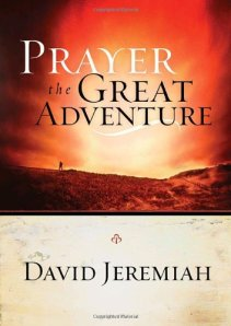 Prayer, the Great Adventure [Kindle Edition]