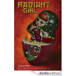 Radiant Girl [Kindle Edition]